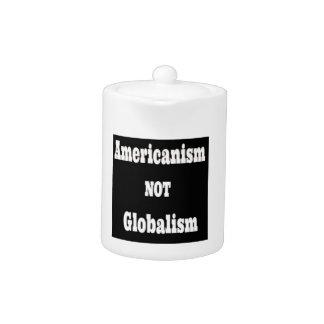 Amerikanismus, NICHT Globalismus