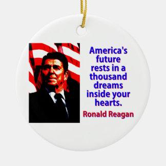 Amerikas zukünftige Erholungen - Ronald Reagan Rundes Keramik Ornament