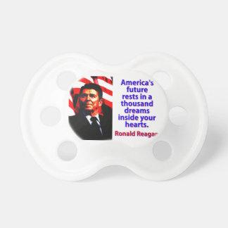 Amerikas zukünftige Erholungen - Ronald Reagan Schnuller