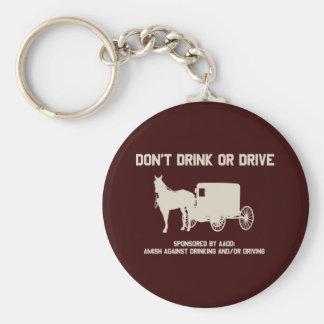 Amisch - trinken Sie nicht oder fahren Sie Schlüsselanhänger