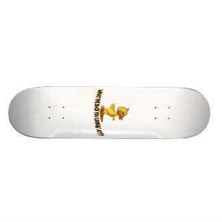 An was die Ente Sie Lookin Skate Board