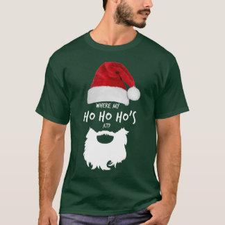"An ""wo mein Ho Ho Hos?"" WeihnachtsT - Shirt"
