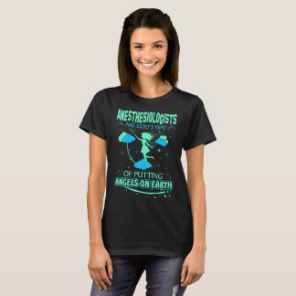 Anästhesiologen sind Gott-Engel auf Erdt-shirt T-Shirt