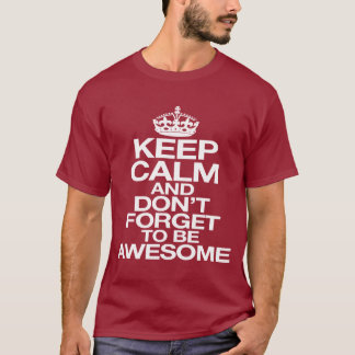 and don't forget du be awesome T-Shirt