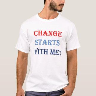 Ändern Sie Anfänge mit mir T - Shirt