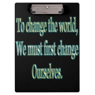 Ändern Sie die Welt Klemmbrett