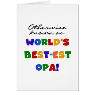 Andernfalls bekannt als beste Opa T - Shirts und Karte