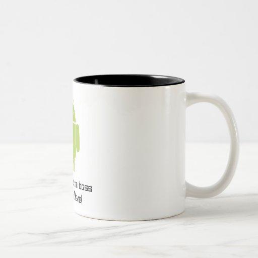 Androide Tasse: Sie sind nicht der Chef von mir, S