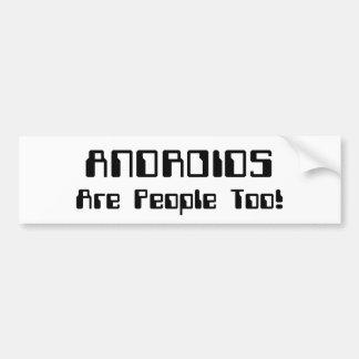 ANDROIDS sind Leute auch! Autoaufkleber