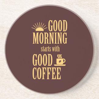 Anfänge des gutenmorgens mit gutem Kaffee Getränkeuntersetzer