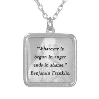 Angefangen im Ärger - Benjamin Franklin Versilberte Kette