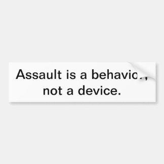 Angriff ist ein Verhalten, nicht ein Gerät Autoaufkleber