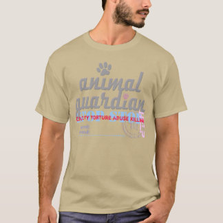 ANIMAL GUARDIAN - fight for animal rights -- T-Shirt