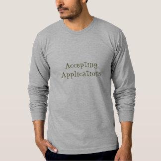 Annehmen von Anwendungen T Shirt