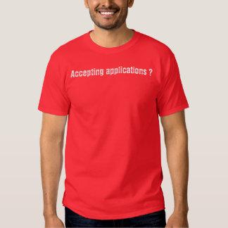 Annehmen von Anwendungen? T Shirt
