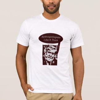 Anthropologen mögen es stark T-Shirt