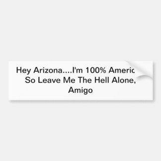 Anti-Arizona Einwanderungsrecht-Aufkleber Autoaufkleber