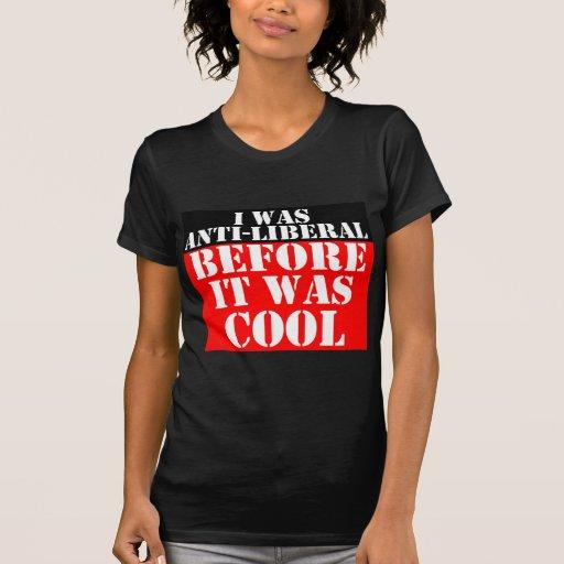 Anti--liberal-vor-es-sein-cool Hemd