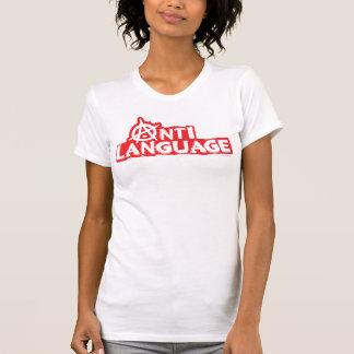 Anti-Sprache T-Shirt
