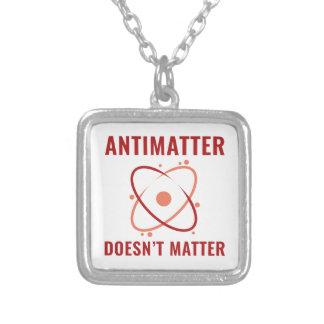 Antimaterie ist nicht von Bedeutung Versilberte Kette