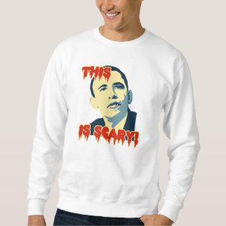 AntiObama dieses ist beängstigend Sweatshirt