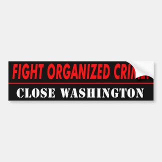 "AntiObama ""Kampf-Verbrechen, nahes Washington"" Autoaufkleber"