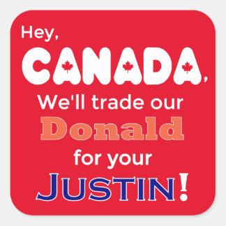 AntiTrumpf-Handel Donald für Justin-Aufkleber Quadratischer Aufkleber