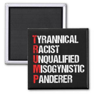 AntiTrumpf-lustiges Akronym Quadratischer Magnet