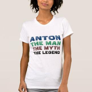 Anton der Mann, der Mythos die Legende T-Shirt