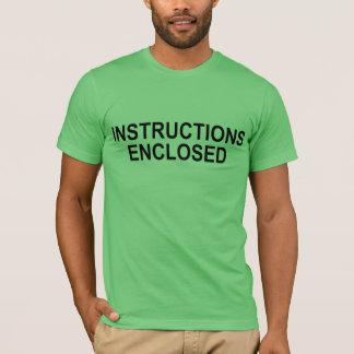 """""""Anweisungen eingeschlossen """" T-Shirt"""