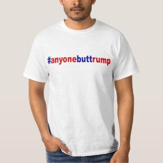 #anyonebuttrump T-Shirt