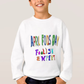 Aprilscherze sachverständig sweatshirt