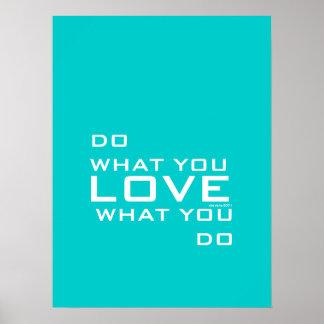 Aqua-Blau tut, was Sie Liebe-modernes Wort-Kunst-P Poster
