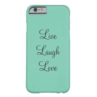 Aquamarine Livelachen-Liebe-Telefon-Abdeckung Barely There iPhone 6 Hülle