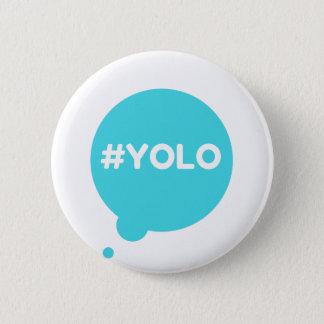 Aquamarines Abzeichen YOLOS Runder Button 5,7 Cm