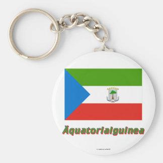 Äquatorialguinea Flagge MIT deutschem Namen Standard Runder Schlüsselanhänger