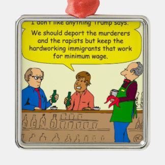 Arbeit mit 753 Immigranten für Mindestlohn-Cartoon Quadratisches Silberfarbenes Ornament