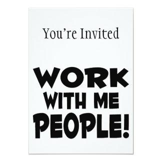 Arbeit mit mir Leute-Team-Arbeit 12,7 X 17,8 Cm Einladungskarte