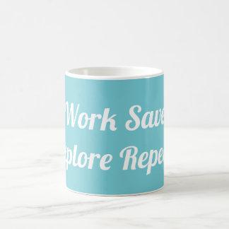 Arbeit retten erforschen Wiederholungs-Tasse Kaffeetasse