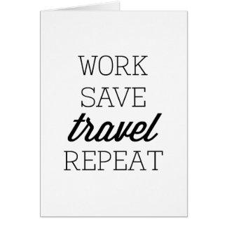 Arbeit retten Reise-Wiederholung Karte