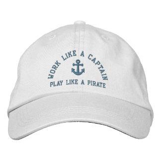 Arbeit wie ein Kapitän Play Like A Pirate Bestickte Kappe