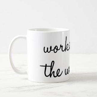 Arbeiten für die Wochenenden-Tasse Kaffeetasse