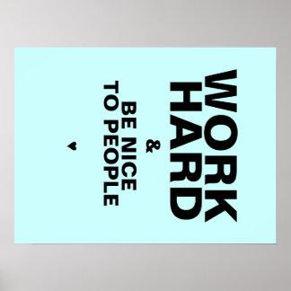 Arbeiten schwer u. ist Nizza zum Leute-Plakat: Bla Poster