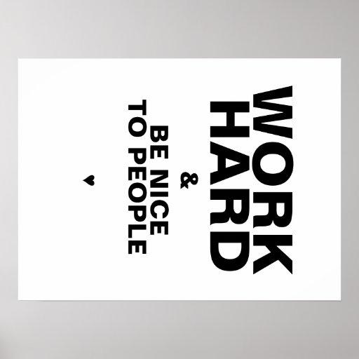 Arbeiten schwer u. ist Nizza zum Leute-Plakat: Wei