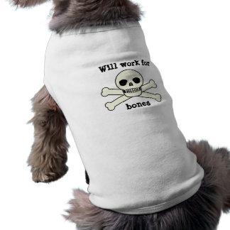 Arbeitet für Knochen T-Shirt