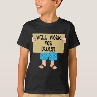 Arbeitet für Kreuzfahrt T-Shirt