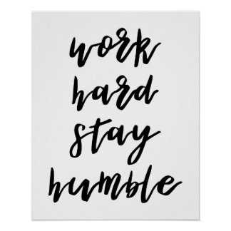 Arbeits-harter Aufenthalt-bescheidenes Plakat