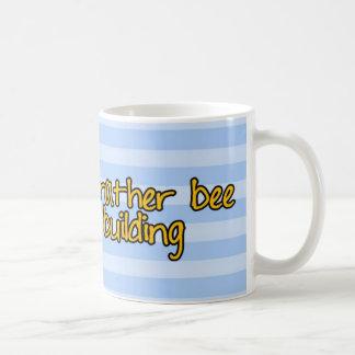 Arbeitskraftbiene - Erbauer Kaffeetasse