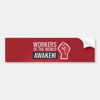 Arbeitskräfte der Welt WECKEN! Autoaufkleber