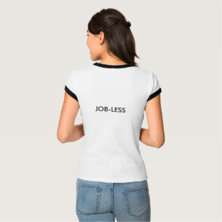 Arbeitslose T-Shirt